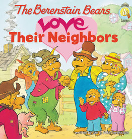 JAN BERENSTAIN The Berenstain Bears Love Their Neighbors