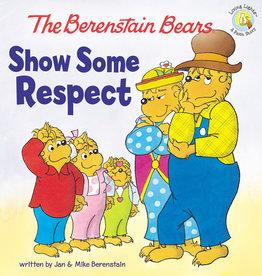 JAN BERENSTAIN The Berenstain Bears Show Some Respect