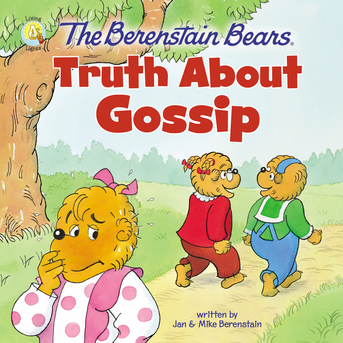 JAN BERENSTAIN The Berenstain Bears Truth About Gossip
