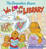 JAN BERENSTAIN The Berenstain Bears We Love the Library