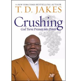 T.D. Jakes Crushing: God Turns Pressure Into Power (Paperback)