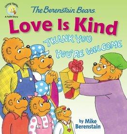 MIKE BERENSTAIN The Berenstein Bears Love is Kind