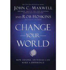 John Maxwell Change Your World