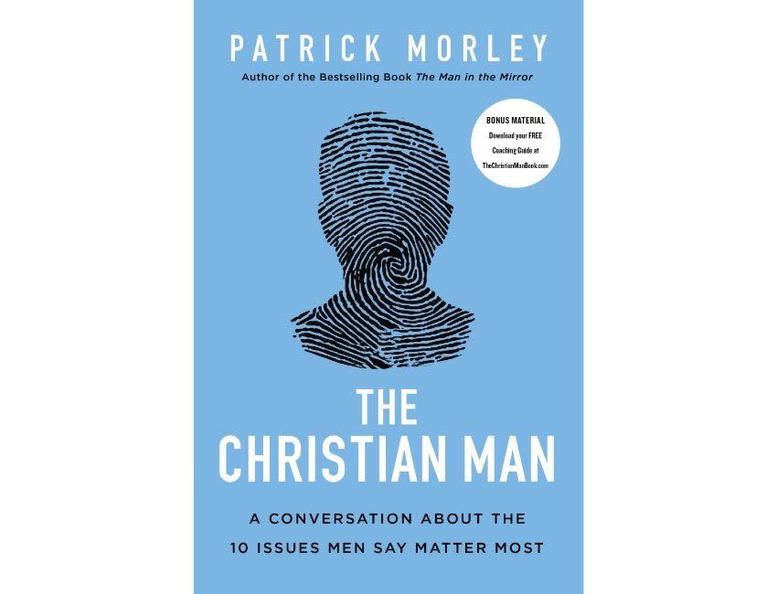 Patrick Morley The Christian Man