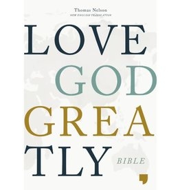 NET, Love God Greatly Bible, Hardcover, Green, Comfort Print