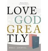 NET, Love God Greatly Bible/Journal Combo
