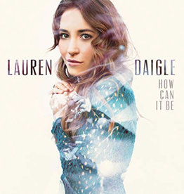 LAUREN DAIGLE How Can It Be CD