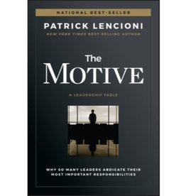 PATRICK LENCIONI The Motive