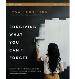 LYSA TERKEURST Forgiving What You Can't Forget Study Guide