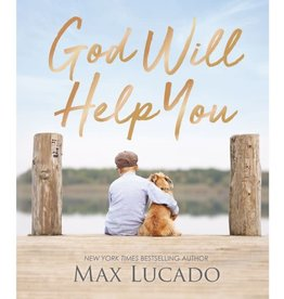 Max Lucado God Will Help You