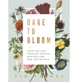 Dare to Bloom