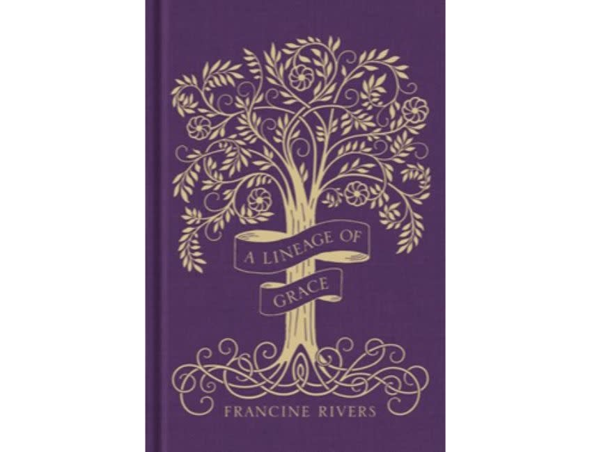 FRANCINE RIVERS A Lineage of Grace