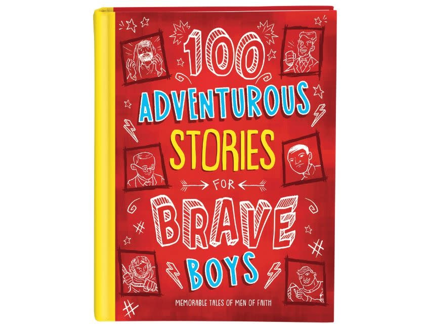 100 Adventurous Stories for Brave Boys: Memorable Tales of Men of Faith