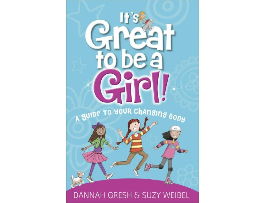 Dannah Gresh It's Great to Be a Girl!: A Guide to Your Changing Body