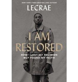 Lecrae I Am Restored
