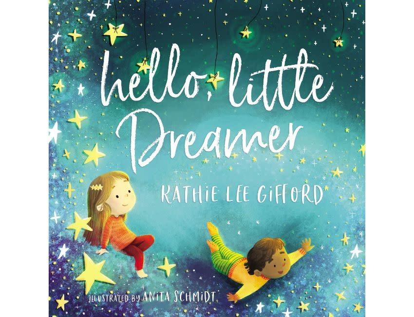 Kathie Lee Gifford Hello, Little Dreamer