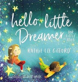 Kathie Lee Gifford Hello, Little Dreamer Board Book