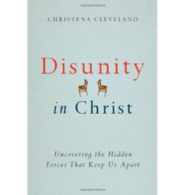 Christina Cleveland Disunity In Christ