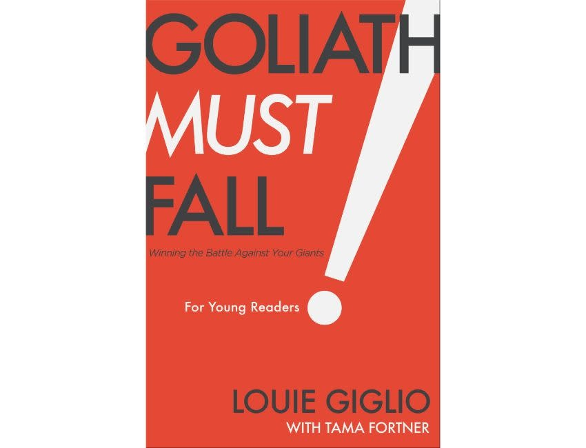 Louie Giglio Goliath Must Fall for Young Readers