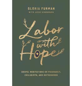 GLORIA FURMAN Labor With Hope
