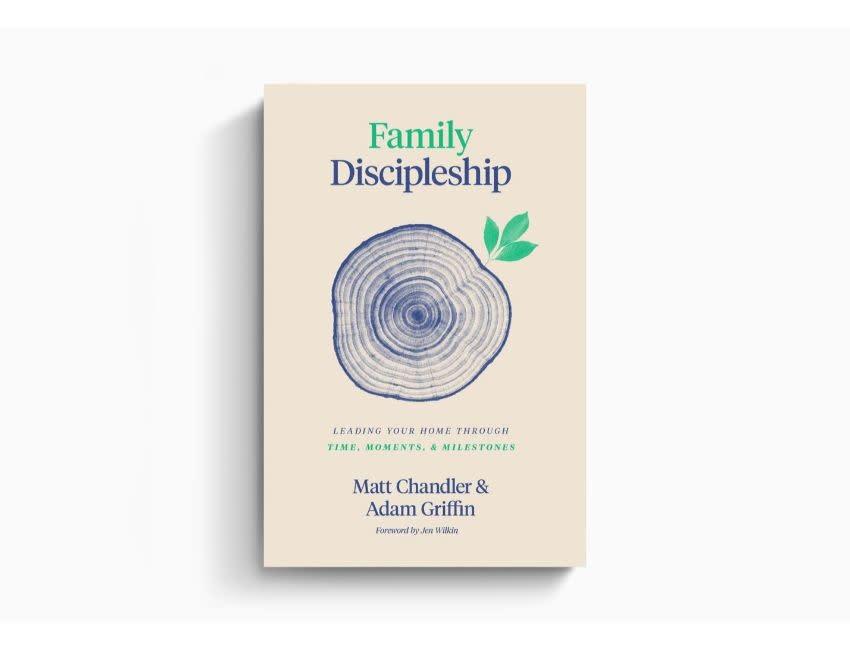 MATT CHANDLER Family Discipleship