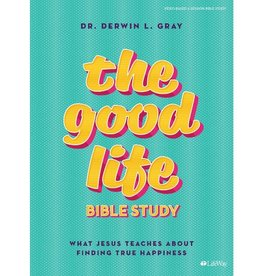 DERWIN GRAY The Good Life, Bible Study Book