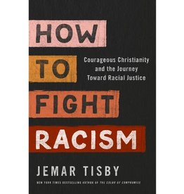 JEMAR TISBY How to Fight Racism