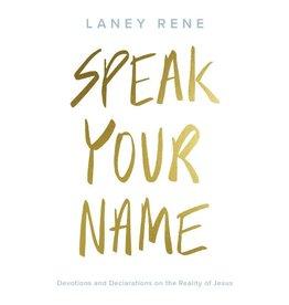 Speak Your Name