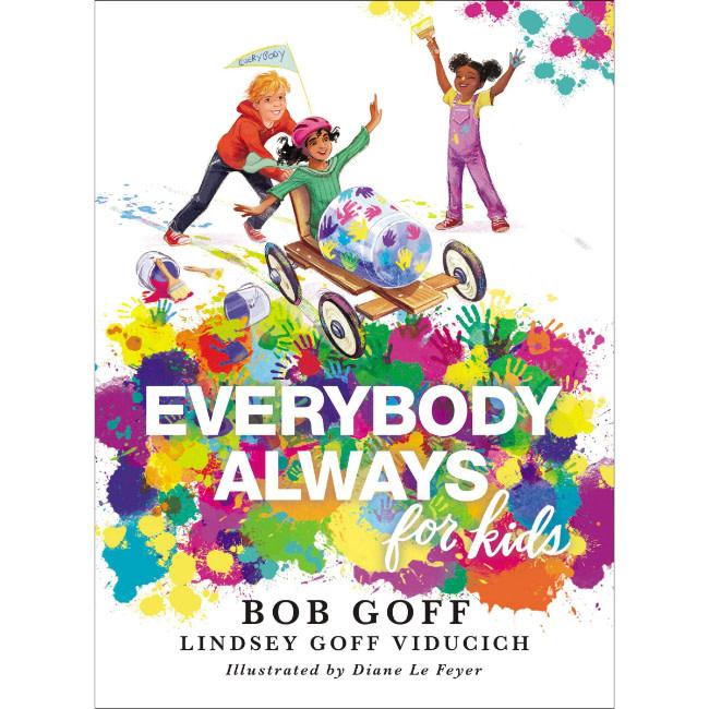 Bob Goff Everybody, Always for Kids