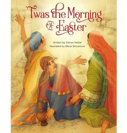 Glenys Nellist 'Twas the Morning of Easter
