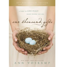 Ann Voskamp One Thousand Gifts 10th Anniversary Edition
