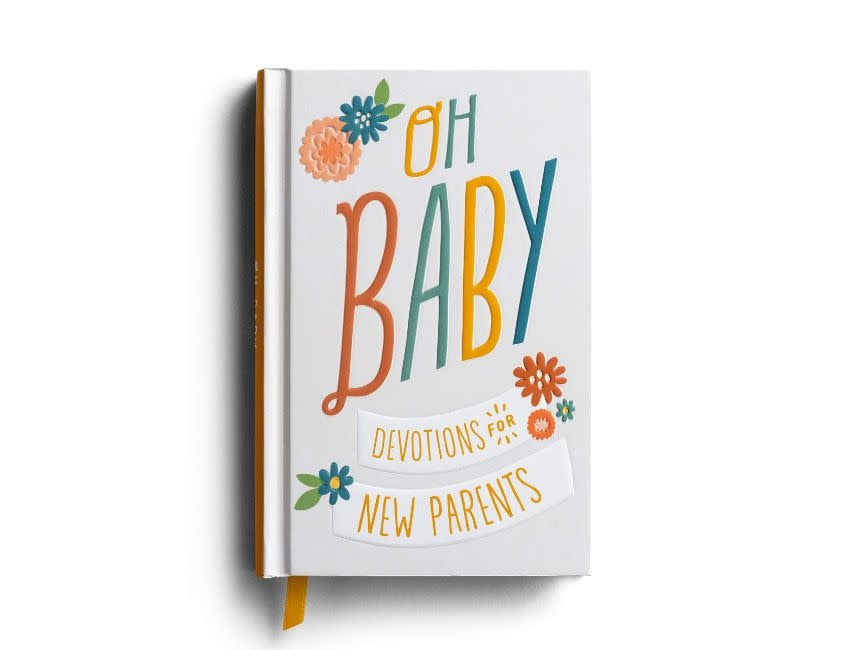 Oh Baby! Devotions For New Parents