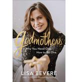 Lisa Bevere Godmothers