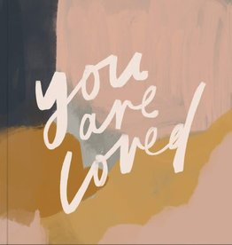 You Are Loved: Artwork and Inspirational Messages to Encourage Your Faith