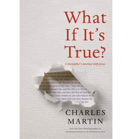 Charles Martin What If It's True? Hardcover