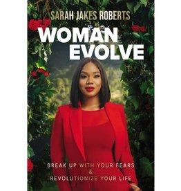 Sarah Jakes Roberts Woman Evolve