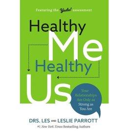 DRS. LES AND LESLIE PARROTT Healthy Me, Healthy Us