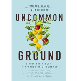 Timothy Keller Uncommon Ground