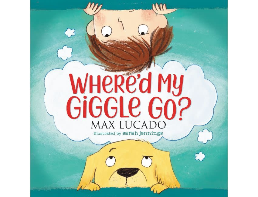 Max Lucado Where Did My Giggle Go?