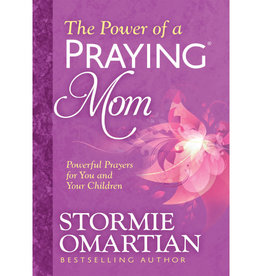 Stormie Omartian The Power Of A Praying Mom