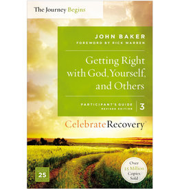 John Baker Getting Right With God, Yourself, And Others - Participant's Guide 3