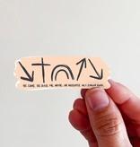 He Came. He Died.... Vinyl Sticker