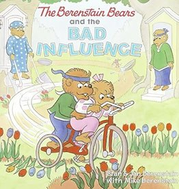 Jan Berenstain The Berenstain Bears and the Bad Influence