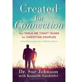 """Created for Connection: The """"hold Me Tight"""" Guide for Christian Couples"""