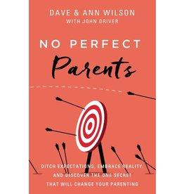 No More Perfect Parenting