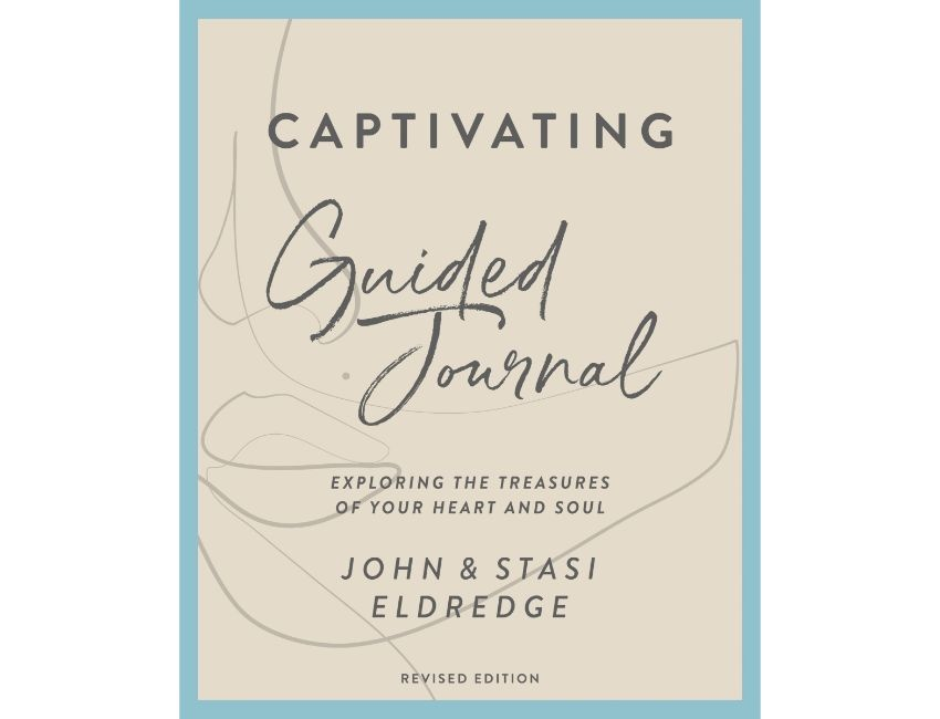 Captivating Guided Journal Revised Edition