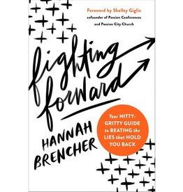 Hannah Brencher Fighting Forward