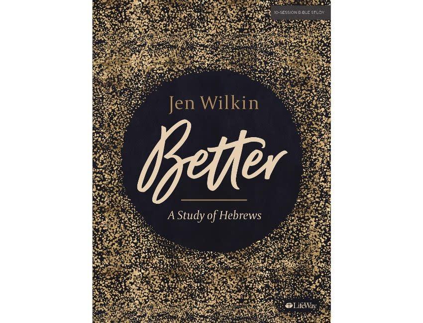 Jen Wilkin Better - Bible Study Book: A Study of Hebrews