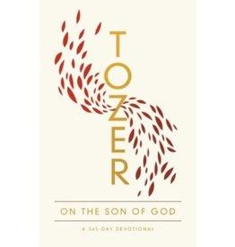A.W. Tozer Tozer On The Son Of God