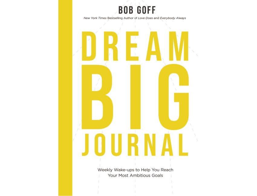 Bob Goff Dream Big Journal